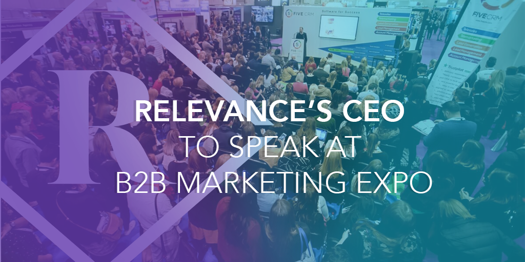 Relevance's CEO to Speak at the B2B Marketing Conference
